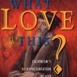 ¿Que amor es este? Cap. 29 ¿Incómodo con Jesús?